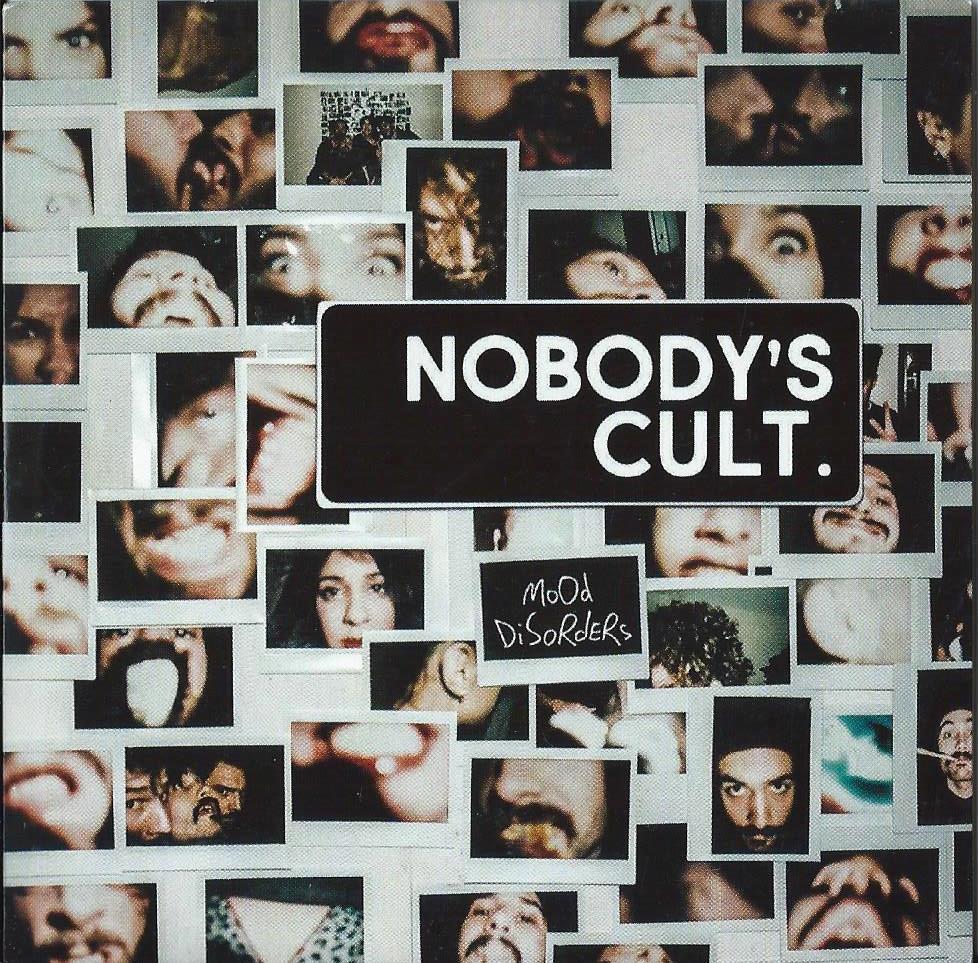NOBODY' S CULT - Mood Disorders