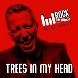 Salah Khaïli le clip de Trees In My Head