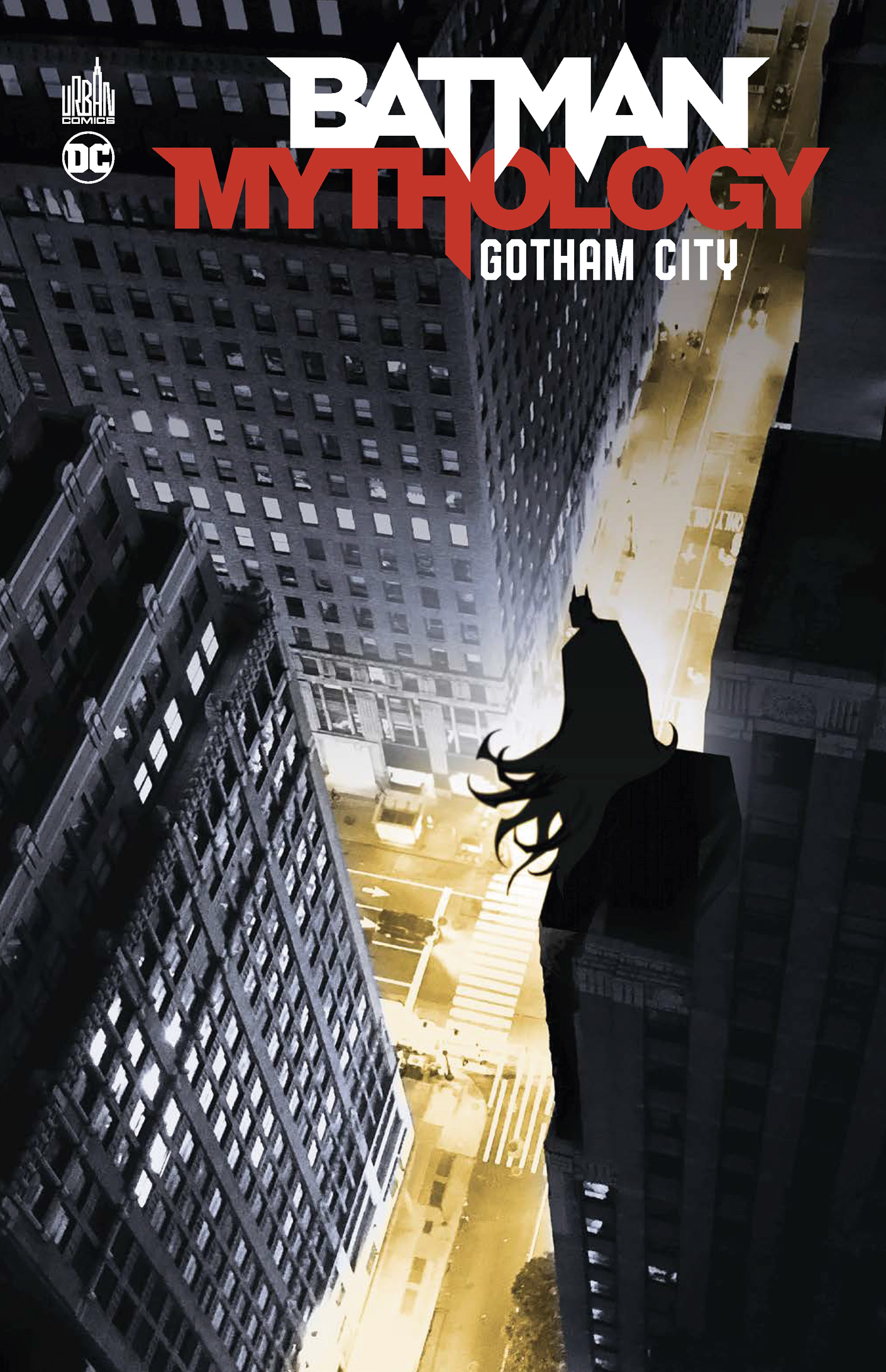 BATMAN MYTHOLOGY - TOME 2: GOTHAM CITY