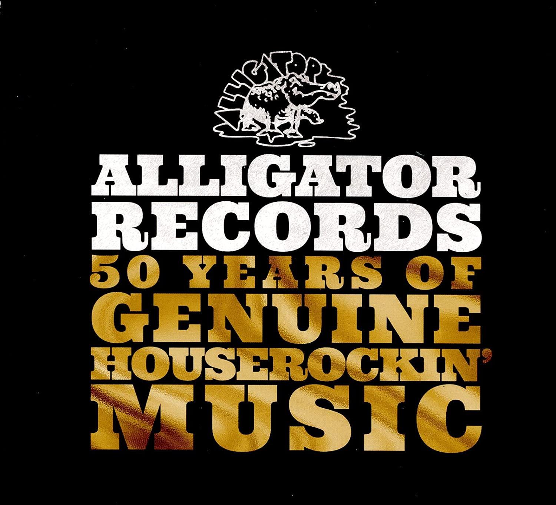 ALLIGATOR RECORDS - 50 Years Of Genuine Houserockin' Music