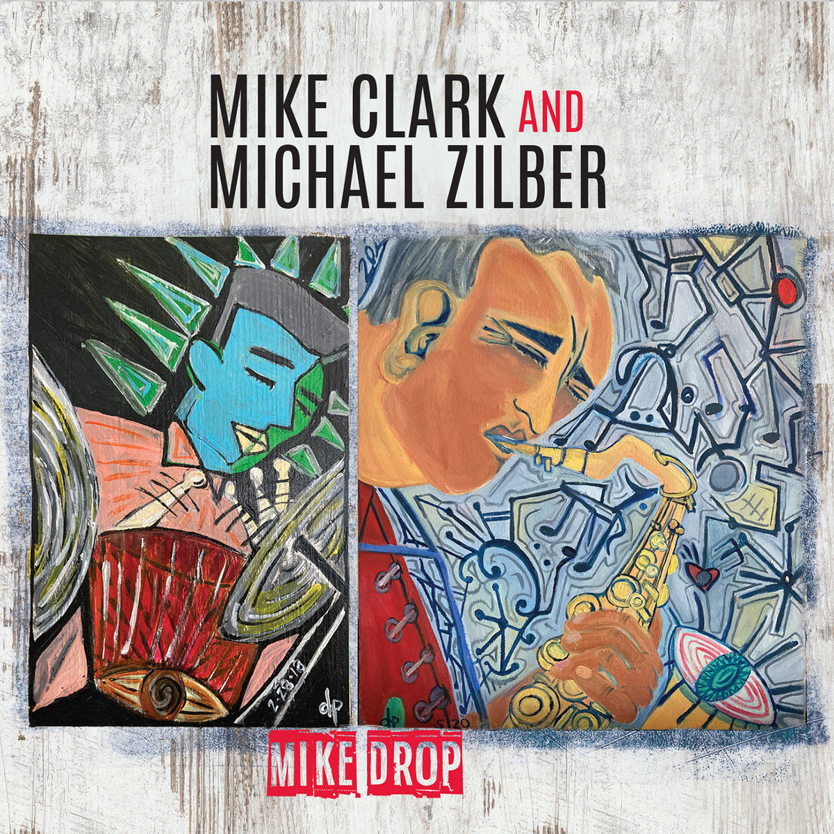 MIKE CLARK & MICHAEL ZILBER - Mike Drop