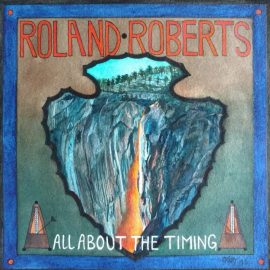 ROLAND ROBERTS - All About The Timing