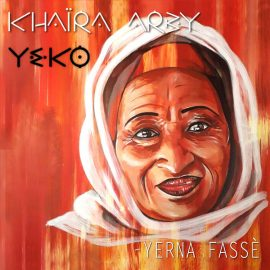 Yeko & Khaira Arby: le clip de Yerna Fassè