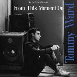 Tommy Ward – From This Moment