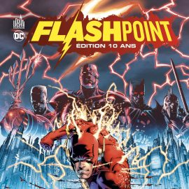 FLASHPOINT, EDITION 10 ANS