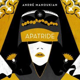 ANDRE MANOUKIAN - Apatride