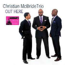 Christian McBride Trio - Out Here