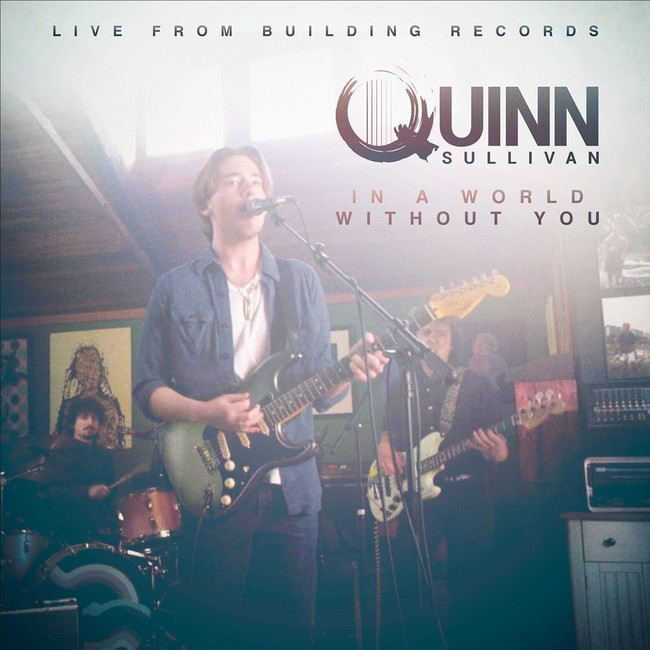 """QUINN SULLIVAN: vidéo """"In A World Without You"""""""