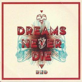 DND - Dreams Never Die