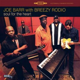 JOE BARR with BREEZY RODIO - Soul For The Heart