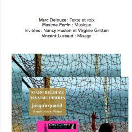 Marc Delouze – Jusqu'à quand ?