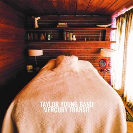 TAYLOR YOUNG BAND - Mercury Transit