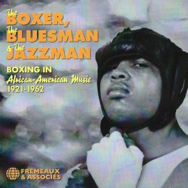 The BOXER, The BLUESMAN, The JAZZMAN - BOXING IN