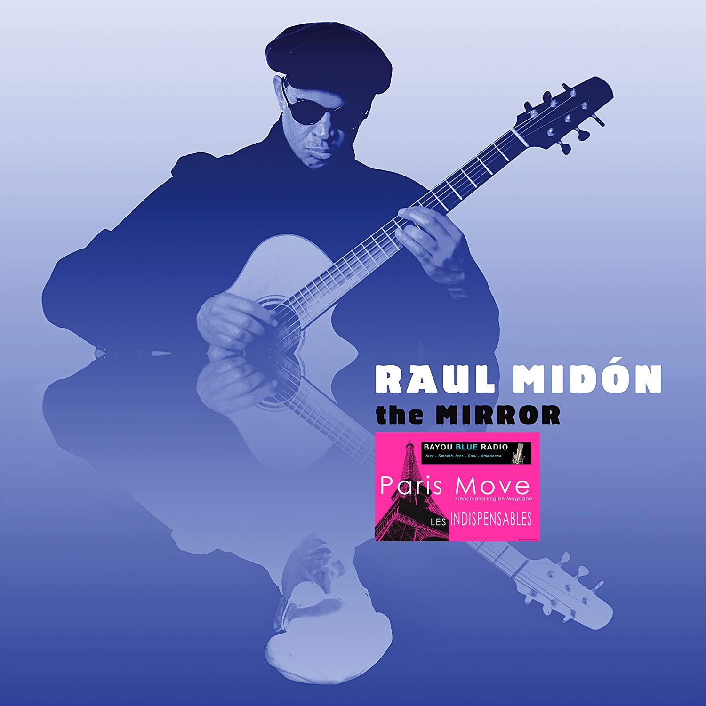 Raul Midon – The Mirror