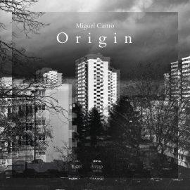 MIGUEL CASTRO - Origin