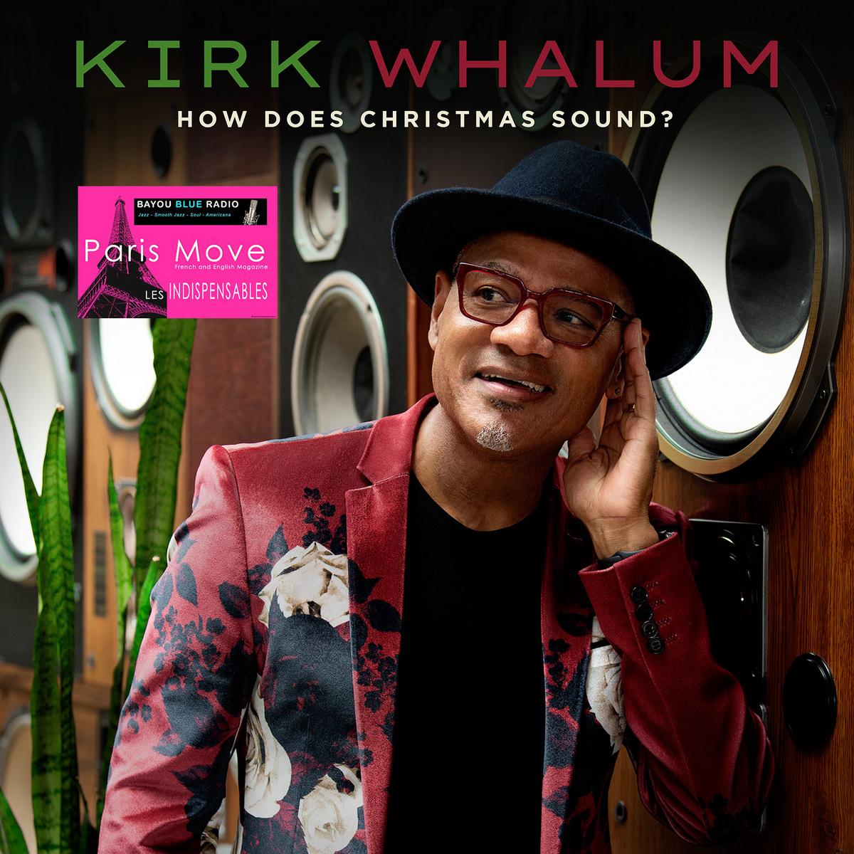 Kirk Whalum – How Does Christmas Sound?