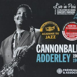 CANNONBALL ADDERLEY – 1960 - 1961 - Live in Paris