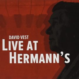 DAVID VEST - Live At Hermann's