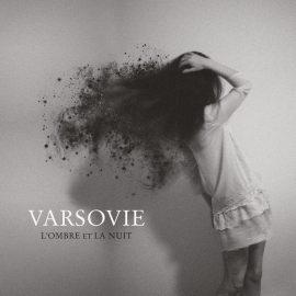 VARSOVIE - L'Ombre et la Nuit