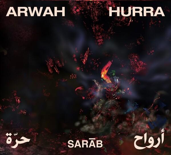 Sarāb, nouvel album Arwāh Hurra