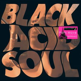 Lady Blackbird - Black Acid Soul